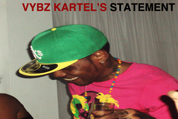 Vybz Kartel Latest Statement May 2011