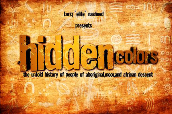 Hidden Colors a documentary about the origins