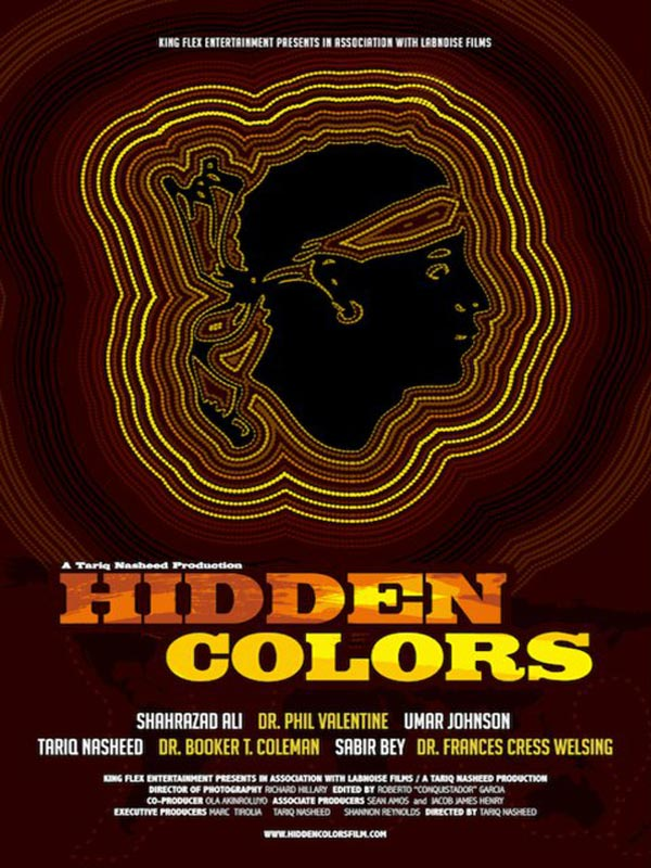 <strong>Hidden Colors &#8211; A Documentary From Tariq Nasheed</strong>
