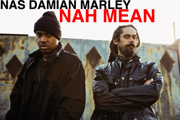 nas damian marley nah mean official video
