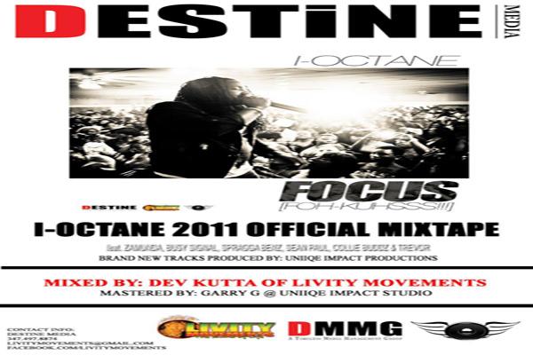 I-Octane Exclusive Tracks  from mixtape Focus