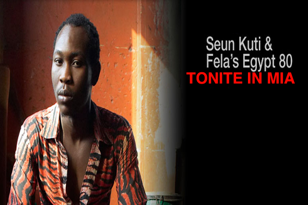 *Seun Kuti & Egypt 80 Tonite In Mia*