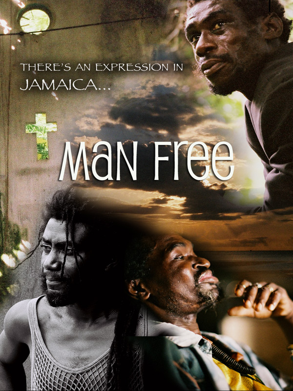 Man Free Jamaican Documentary Launches On Dvd And BlueRay