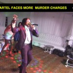 KARTEL FACES MORE MURDER CHARGES