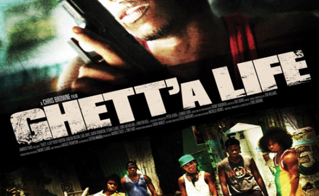 ghett' a life jamaican movie