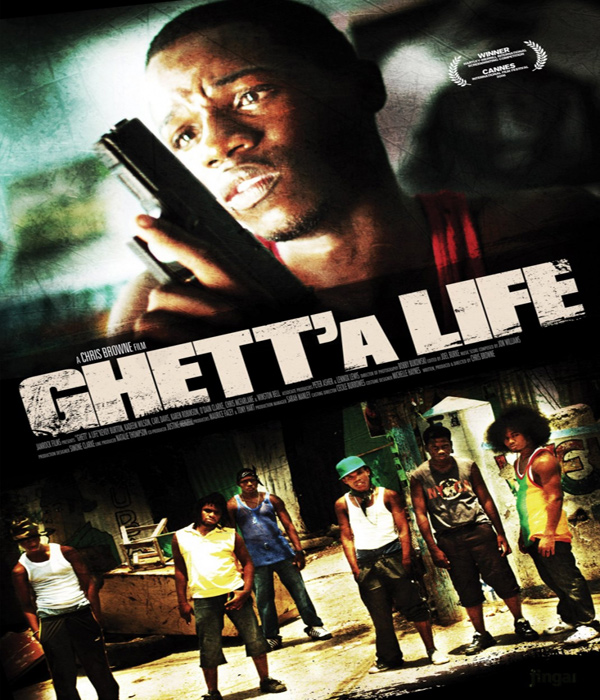 Sunday Flick:Jamaican Movie Ghett'a Life