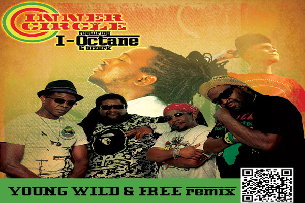Listen To Inner Circle Feat. I-Octane & Bizerk Remix of Young ,Wild & Free