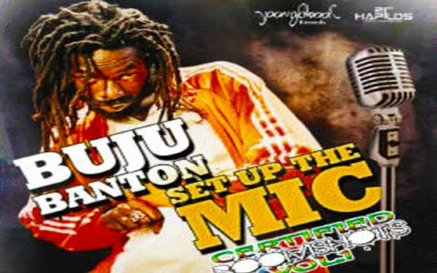 New Buju Banton Set Up The Mic