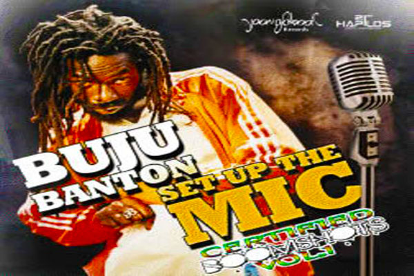 <strong>New Buju Banton Single Set Up The Mic &#8211; Certified Boomshots: Vol. 1</strong>