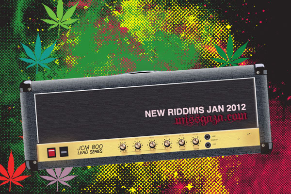 New Riddims Inna Jamaica Jan 2012