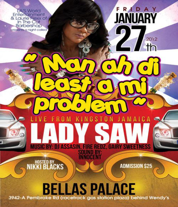 Lady Saw Live January 27 Bella Palace