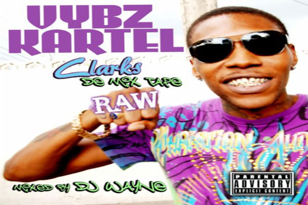 <strong>Preview Vybz Kartel &#8211; Clarks De Mix Tape Raw &#8211; Dj Wayne &#8211; Tad Records</strong>