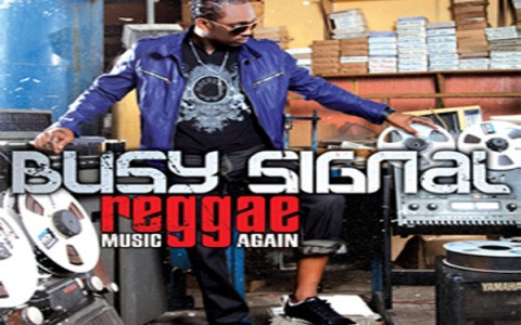Busy Signal Reggae Music Again