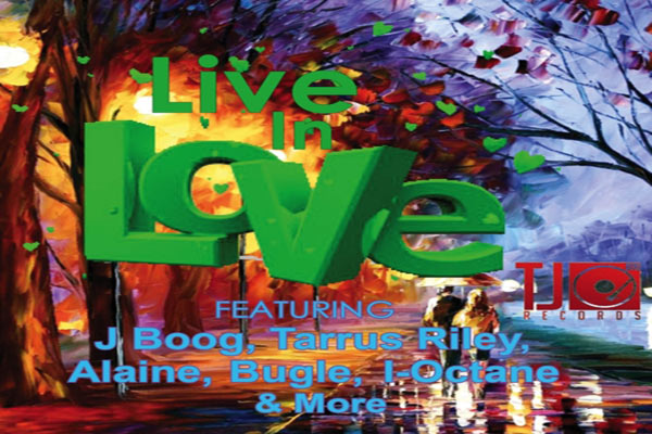 Live In Love Riddim TJ Records April 2012