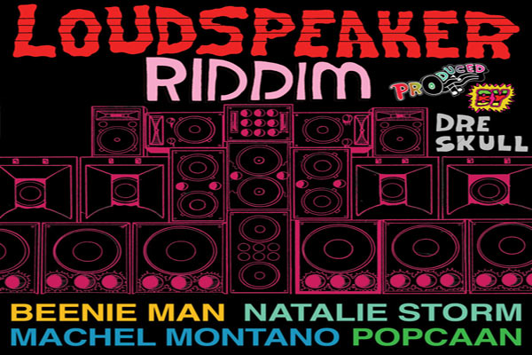 Listen To Loudspeaker Riddim – Dre Skull – Mixpak Records May 2012