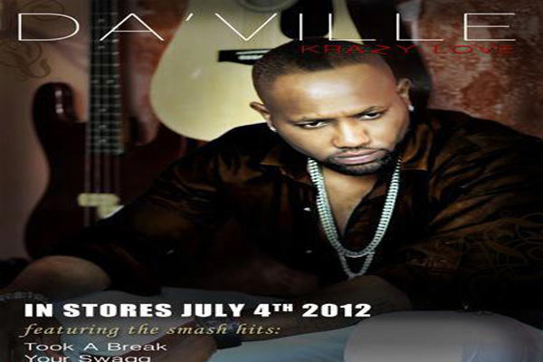 "Da'Ville Releases ""Krazy Love"" Album June 2012"