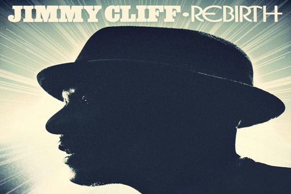 <strong>Jimmy Cliff New Album &#8211; Rebirth -Trojan Records</strong>