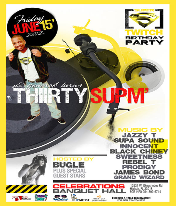 *Supa Sound Presents: Thirty Supm' Supa Twitch Birthday Party*