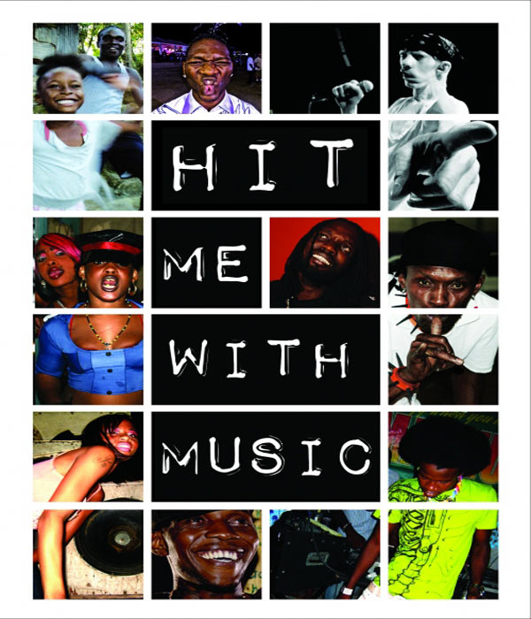 Sunday Flick: Hit Me With Music – A Documentary On Dancehall