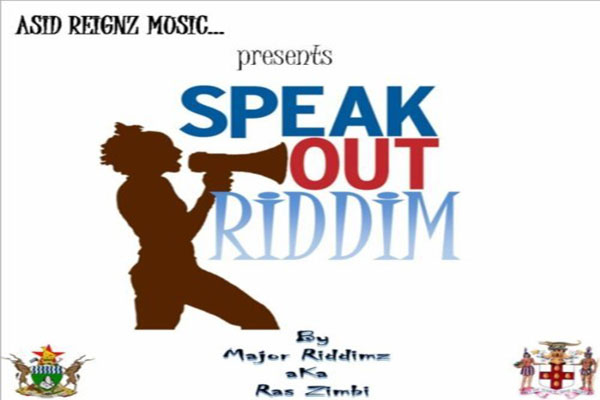 Speak Out Riddim – Asid Reignz Music – July 2012