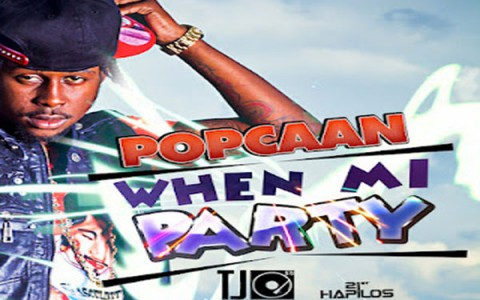 Popcaan when mi party TJ Records EP