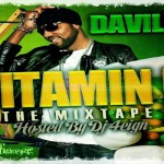Vitamin D The Mixtape Da'Ville May 2012