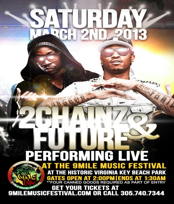 2CHAINZ & FUTURE @ 20th ANNUAL 9 MILE MUSIC FESTIVAL MARCH 2 2013
