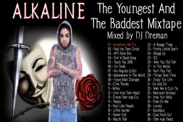 <strong>Alkaline &#8211; The Youngest And The Baddest [Dancehall Mixtape] &#8211; March 2015</strong>