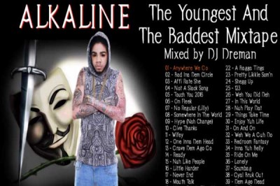 ALKALINE – THE YOUNGEST AND THE BADDEST MIXTAPE – MARCH 2015