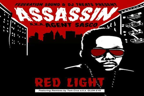 ASSASSIN AKA AGENT SASCO RED LIGHT MIXTAPE FEDERATION SOUND