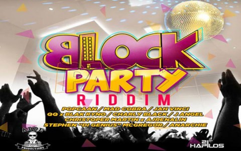 Adde instrumentals Block Party Riddim July 2013