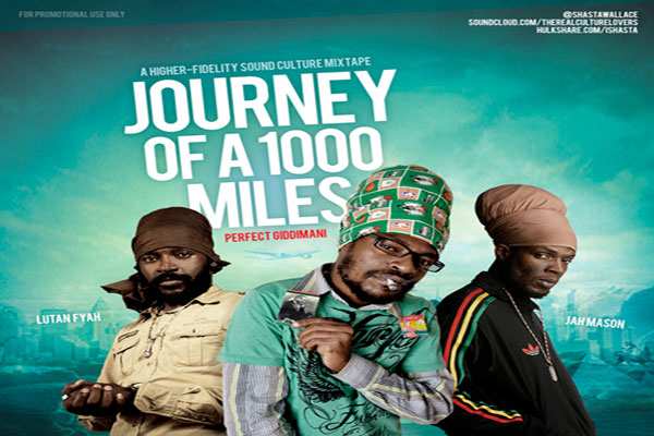 DJ I Shasta a Journey of a thousand miles reggae mixtape download