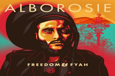 <strong>New Reggae Album: Alborosie &#8211; Freedom &#038; Fyah &#8211; Greensleeves Records</strong>
