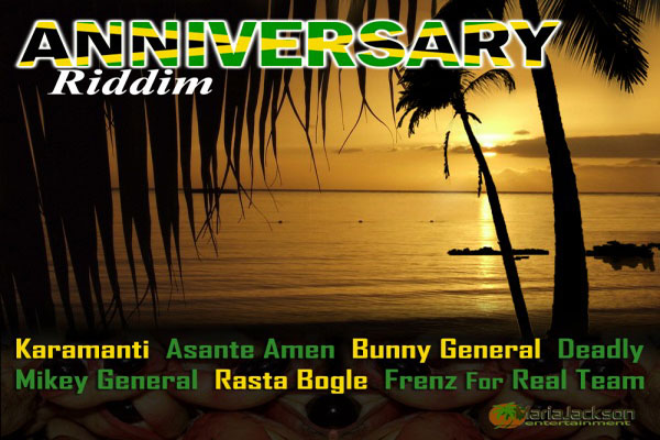 Stream Reggae Music Online Anniversary Riddim Maria Jackson Entertainment