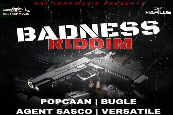 POPCAAN NEW SINGLE BADNESS RIDDIM – PROMO MIX – RAT TRAP MUSIC – MAY 2014