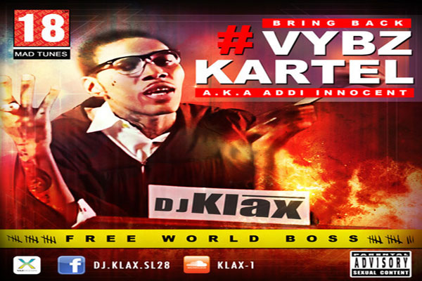 DOWNLOAD DJ KLAX  BRING BACK VYBZ KARTEL AKA ADDI INNOCENT MIXTAPE