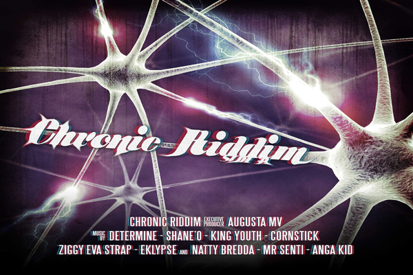 Chronic Riddim Augusta Massive Prod. Sept 2012
