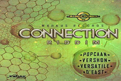 <strong>Listen To Connection Riddim Mix Featuring Popcaan, Vershon, Versatile &#8211; Markus Records</strong>