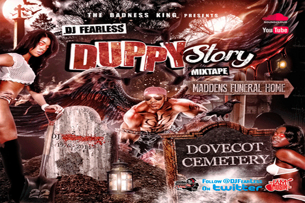 DOWNLOAD DJ FEARLESS DUPPY STORY DANCEHALL MIXTAPE – JUNE 2014
