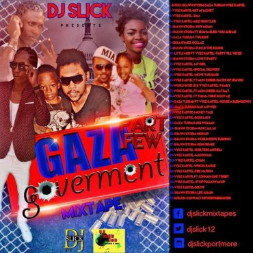 DOWNLOAD DJ SLICK – GAZA GOVERMENT PART FEW DANCEHALL MIXTAPE 2016