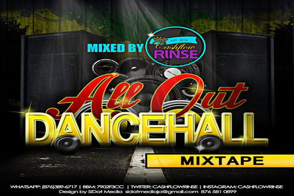 DOWNLOAD DJ CASH FLOW RINSE – ALL OUT – DANCEHALL MIXTAPE – AUGUST 2014