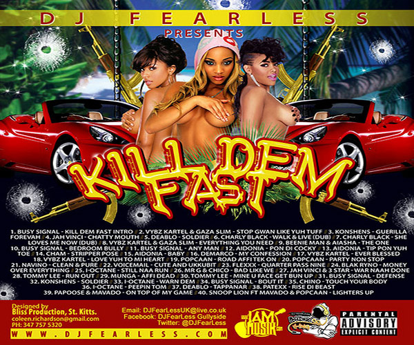 <strong>Download DJ Fearless &#8211; Kill Dem Fast &#8211; [Dancehall Mixtape]</strong>