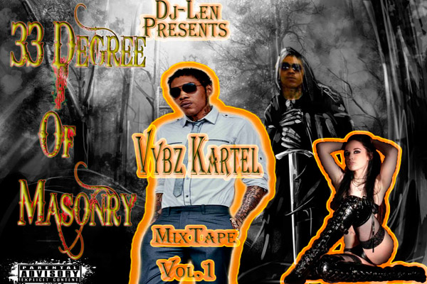 Listen To Or Download Dj Len Vybz Kartel – 33 Degree Of Masonry Mixtape