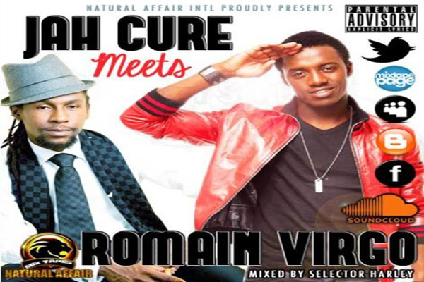 DOWNLOAD JAH CURE MEETS ROMAIN VIRGO NATURAL AFFAIR-INTL REGGAE MIXTAPE 2013