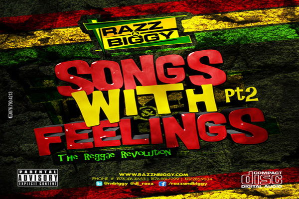 <strong>Download Razz &#038; Biggy &#8211; Songs With Feelings Pt 2 [Reggae Mixtape]</strong>
