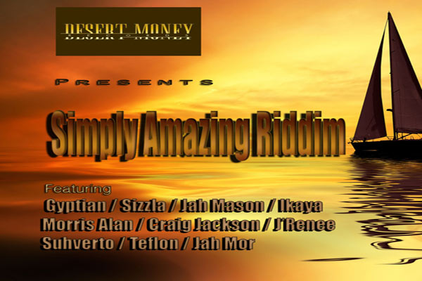 <strong>Download Simply Amazing Riddim Mix -Sizzla,Gyptian,Teflon,Ikaya &#8211; Desert Money Records</strong>
