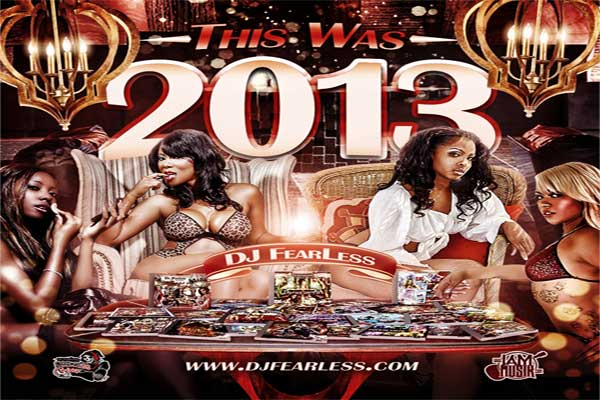 <strong>Download -This Was 2013 &#8211; DJ Fearless Dancehall Mixtape &#8211; Jan 2014</strong>