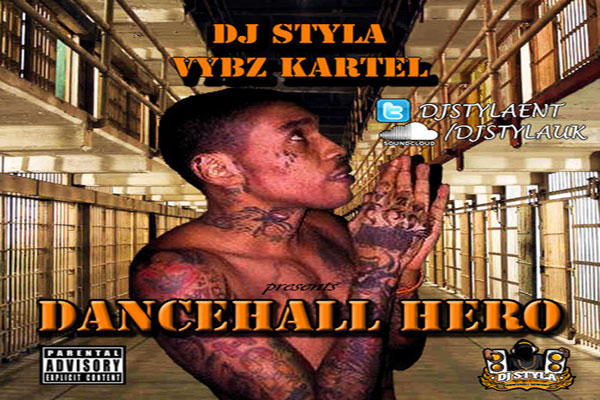 <strong>Download DJ Styla &#8211; Vybz Kartel Dancehall Hero &#8211; Dancehall Reggae Free Mixtape &#8211; March 2014</strong>