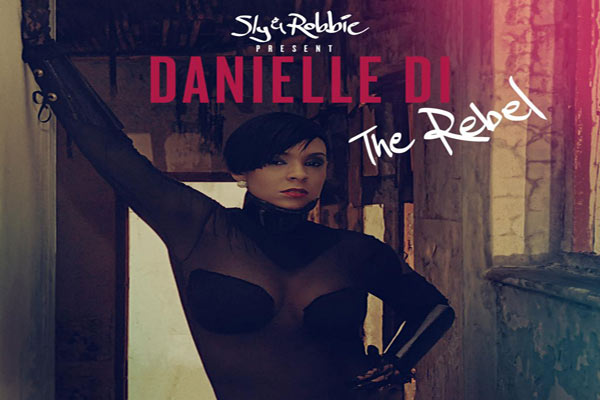 Danielle DI Album THE REBEL SLY & ROBBIE TADZ RECORDS