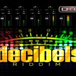 Decibels Riddim cr203 records june 2013